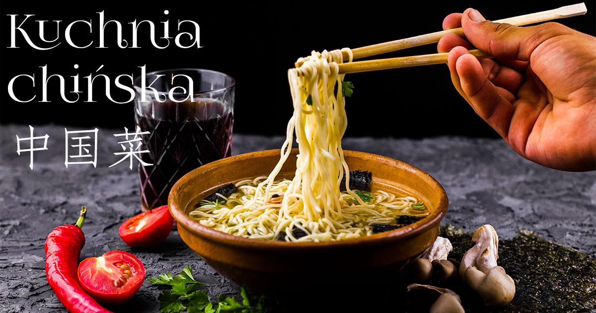 Kuchnia Chinska Kuchnie Swiata Tradycyjne Przepisy